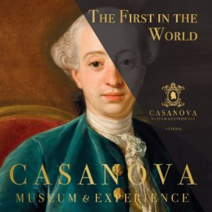 Museo Casanova Venezia: acquista i biglietti online!